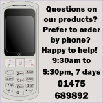 We're happy to accept telephone orders on 01475 689892